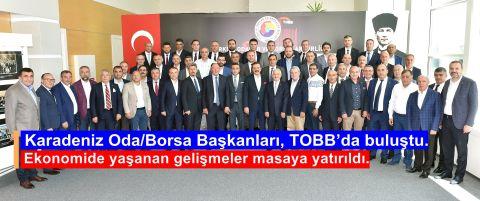 Karadeniz Oda/borsa Başkanları, Tobb'da Buluştu