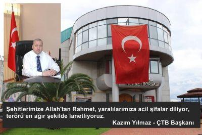 Başkan YILMAZ; Terörü Sert Bir Dille Kınadı!