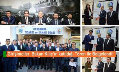 Girişimciler, Bakan Kılıç'ın Katıldığı Tören ile Belgelendi!