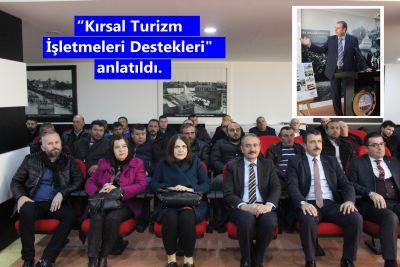 """"""" Kırsal Turizm İşletmeleri Destekleri """" Anlatıldı."""