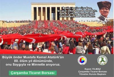 Büyük Önder Mustafa Kemal Atatürk'ün 80. Ölüm Yıl Dönümünde, Onu Saygıyla ve Minnetle Anıyoruz.