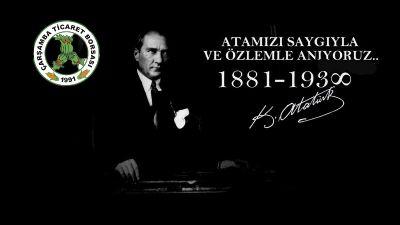 10 Kasım Atatürk'ü Anma Mesajı