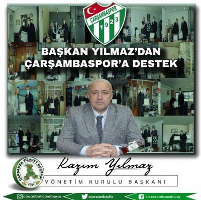 Başkan YILMAZ'dan Çarşambaspor'a Destek