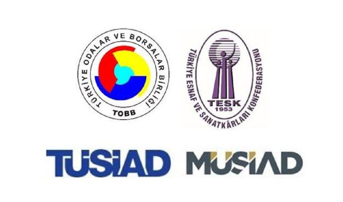 Tobb, Tesk, Tüsiad ve Müsiad'dan Ortak Basın Açıklaması