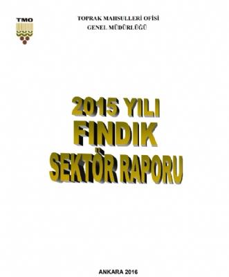 2015 Yılı Fındık Sektörü Raporu